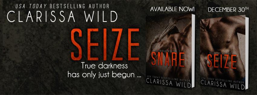 RELEASE BLITZ & GIVEAWAY: SEIZE by Clarissa Wild