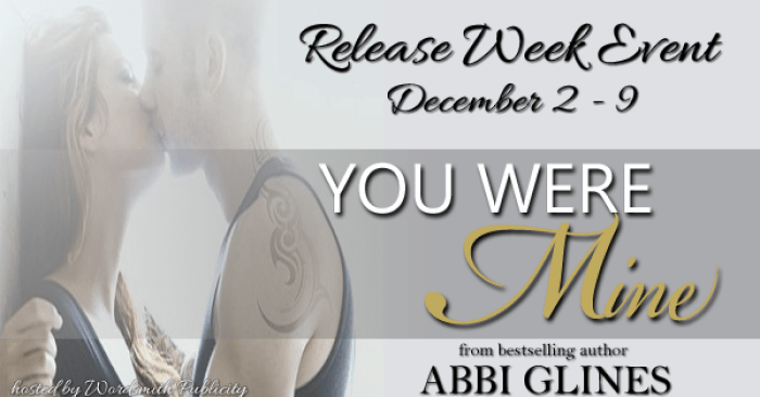 RELEASE BLITZ & GIVEAWAY: YOU WERE MINE by Abbi Glines