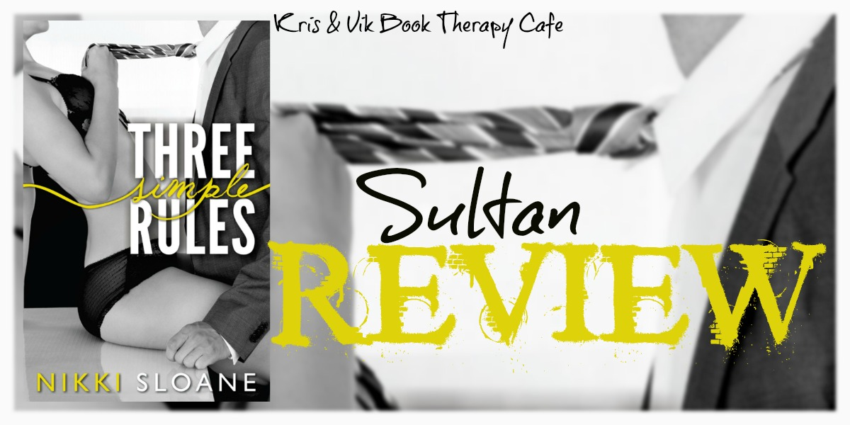 BLOG TOUR & REVIEW: THREE SIMPLE RULES by Nikki Sloane