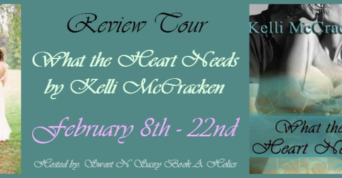 REVIEW: What the Heart Needs by Kelli McCracken