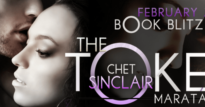 RELEASE BLITZ GUEST POST & GIVEAWAY: The Token 9: Chet Sinclair by Marata Eros