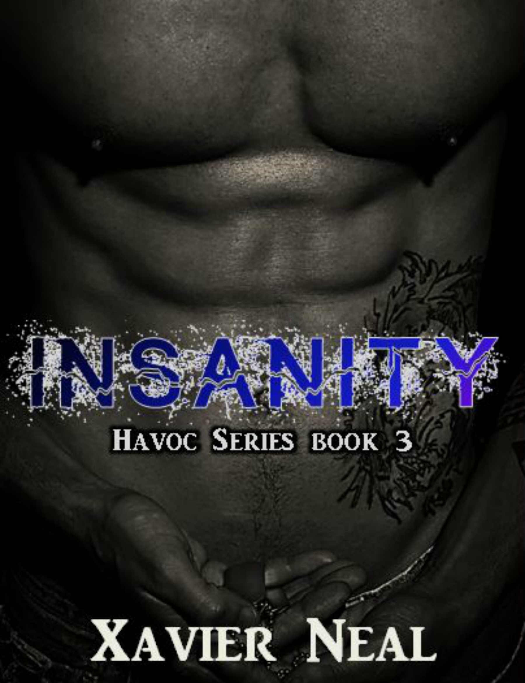 Cover Reveal: Insanity by Xavier Neal
