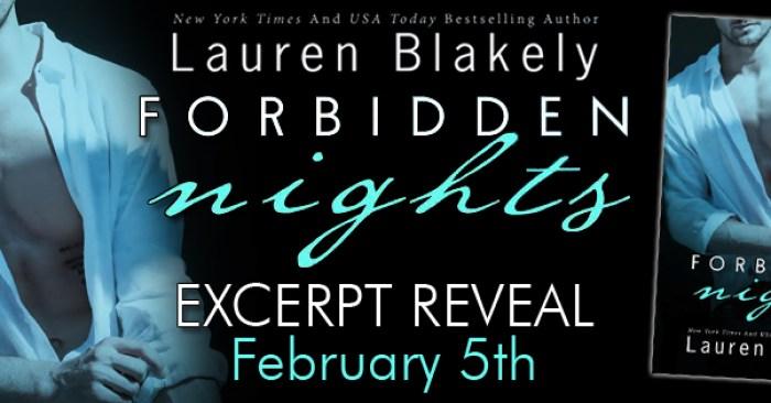EXCERP REVEAL & Forbidden Getaway GIVEAWAY: FORBIDDEN NIGHTS by Lauren Blakely