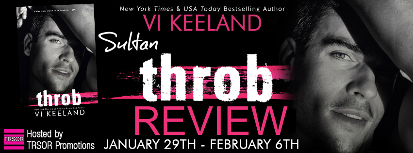 BLOG TOUR GIVEAWAY & REVIEW: THROB by Vi Keeland