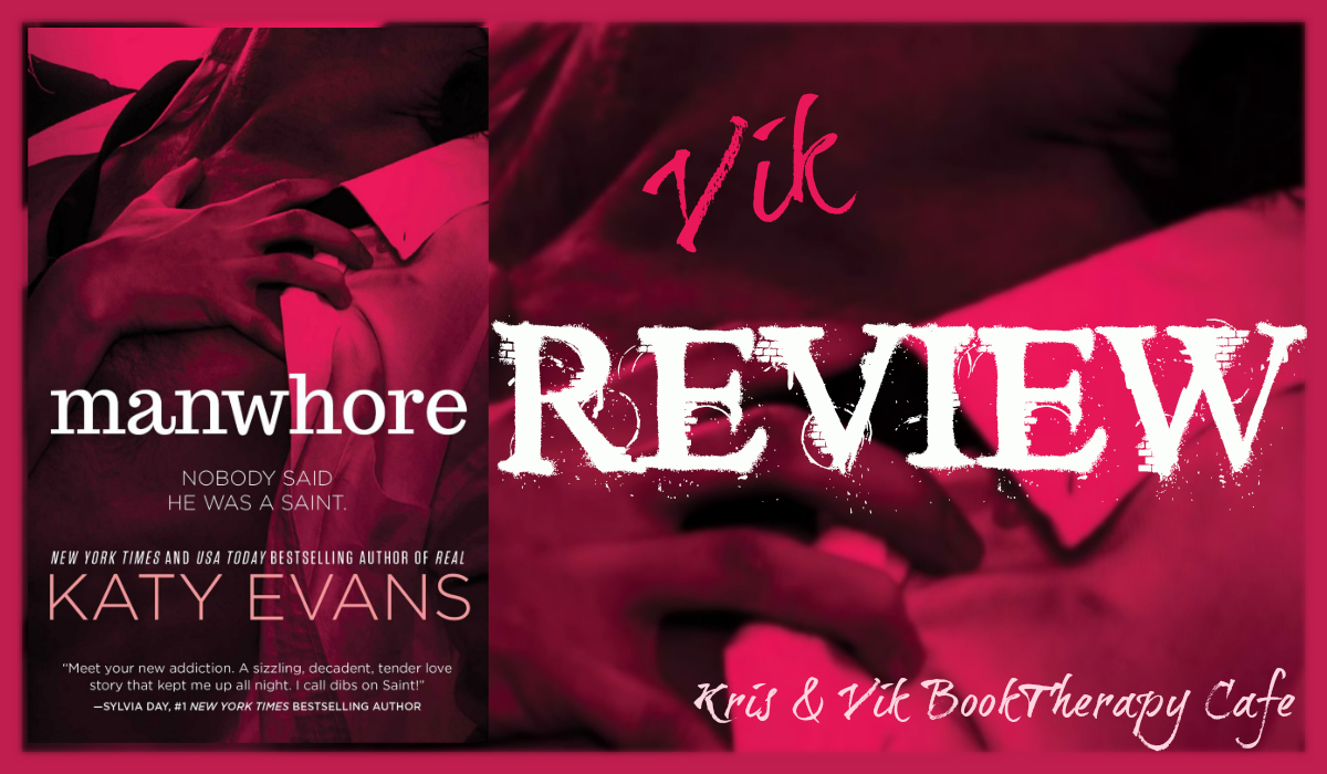REVIEW of Manwhore & INTERVIEW with Katy Evans