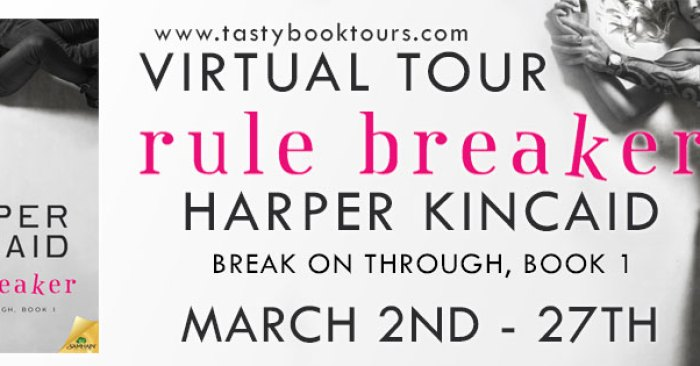 REVIEW & BOOK TOUR GIVEAWAY: RULE BREAKER by Harper Kincaid