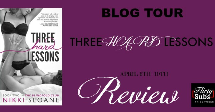 REVIEW & EXCERPT: THREE HARD LESSONS by Nikki Sloane