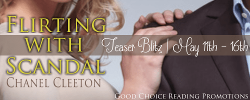 Flirting with Scandal Teaser Blitz