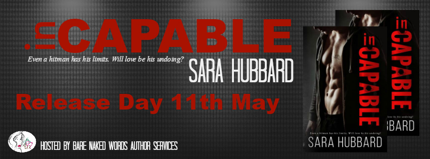 RELEASE BLITZ & GIVEAWAY: inCapable by Sara Hubbard
