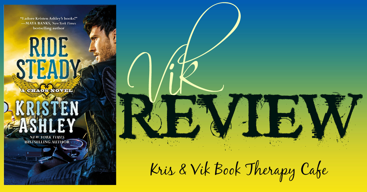 REVIEW & GIVEAWAY: RIDE STEADY by Kristen Ashley