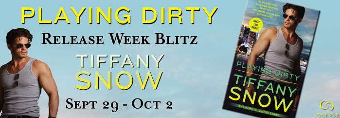 Playing-Dirty-Tiffany-Snow-Release-Week-Blitz