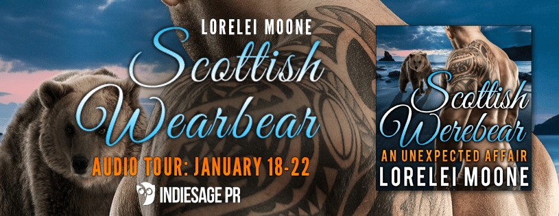 Audio Tour & #GIVEAWAY : Scottish Werebear by Lorelei Moone