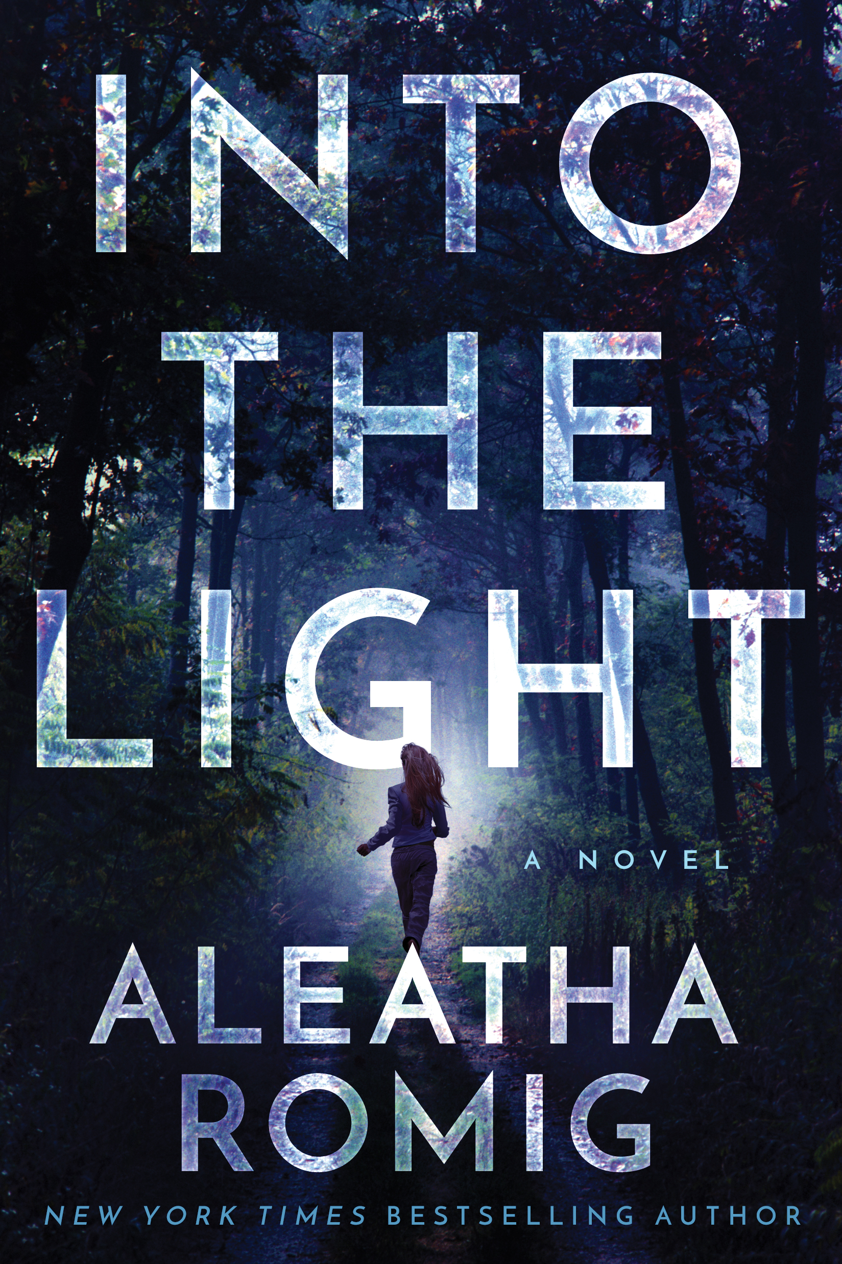 COVER REVEAL: INTO THE LIGHT by Aleatha Romig