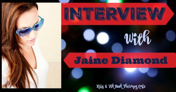 INTERVIEW with Jaine Diamond