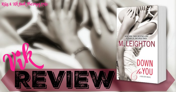 #ThrowbackThursday REVIEW: DOWN TO YOU by M. Leighton