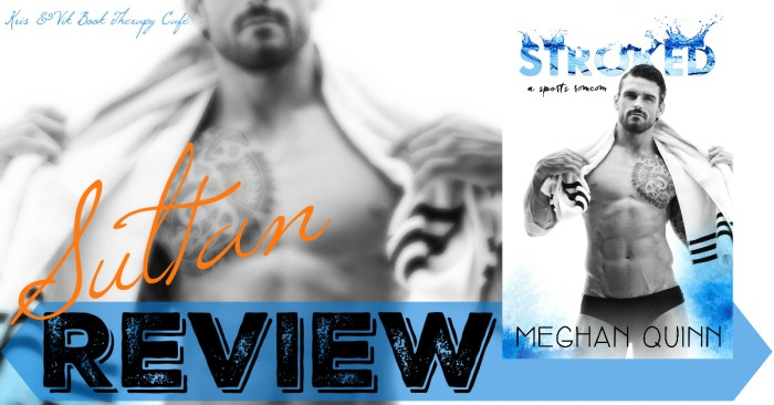 REVIEW & GIVEAWAY: STROKED by Meghan Quinn