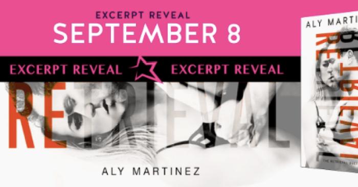 EXCERPT: RETRIEVAL by Aly Martinez