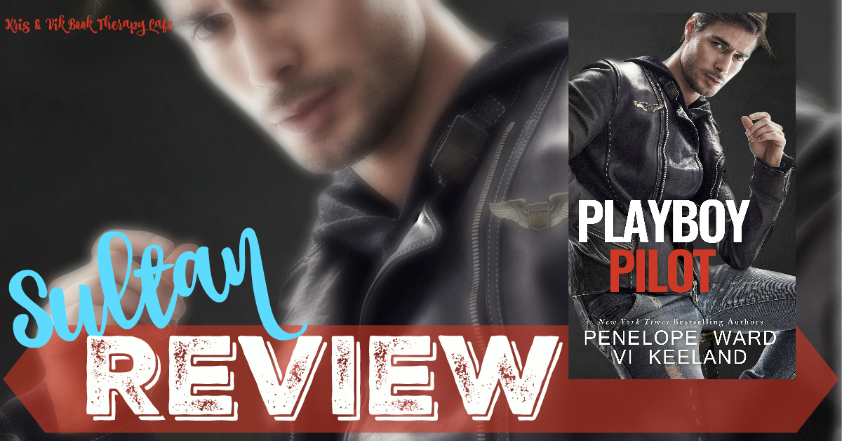 REVIEW: PLAYBOY PILOT by Vi Keeland & Penelope Ward
