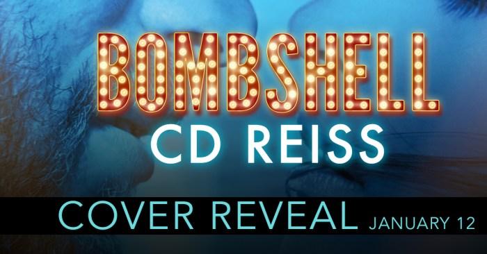 COVER REVEAL: BOMBSHELL by CD Reiss