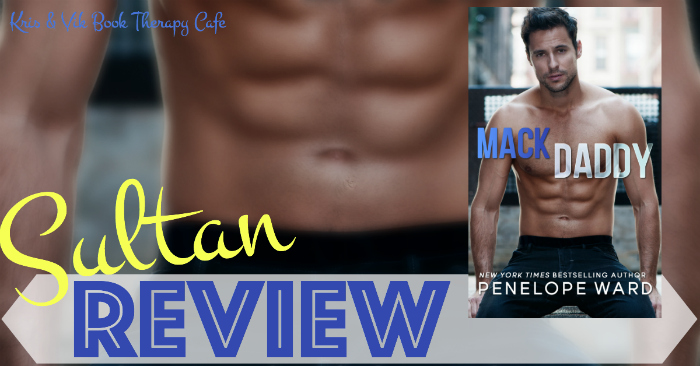 NEW RELEASE REVIEW: MACK DADDY by Penelope Ward