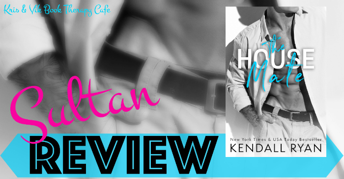REVIEW: THE HOUSE MATE by Kendall Ryan