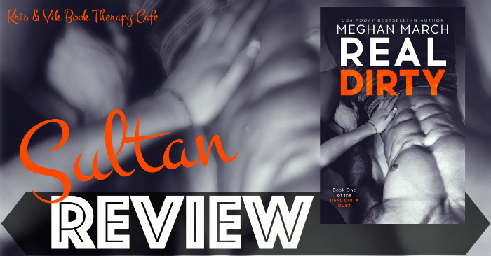 REVIEW: REAL DIRTY by Meghan March
