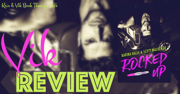 REVIEW: ROCKED UP by Karina Halle & Scott MacKenzie