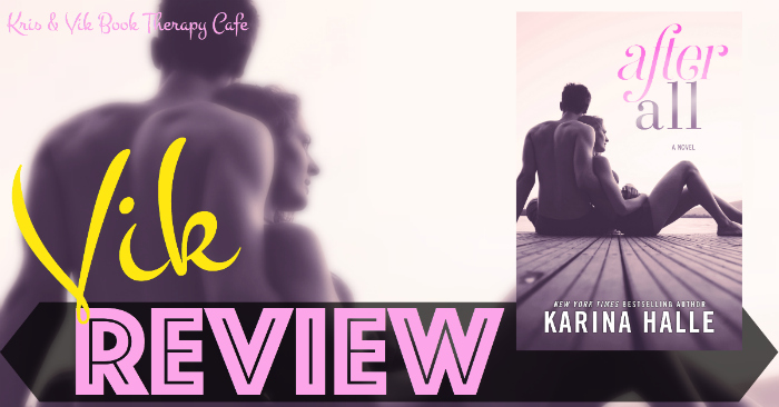 REVIEW: AFTER ALL by Karina Halle