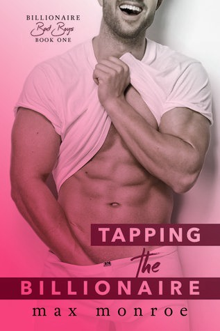 AUDIOBOOK REVIEW: Tapping the Billionaire by Max Monroe