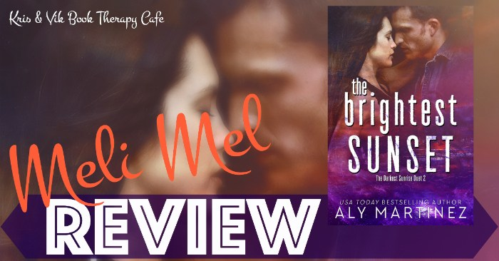 REVIEW: THE BRIGHTEST SUNSET by Aly Martinez