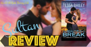 REVIEW, Q&A, & GIVEAWAY: TOO BEAUTIFUL TO BREAK by Tessa Bailey
