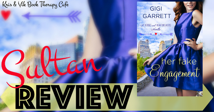 REVIEW: HER FAKE ENGAGEMENT by Gigi Garrett