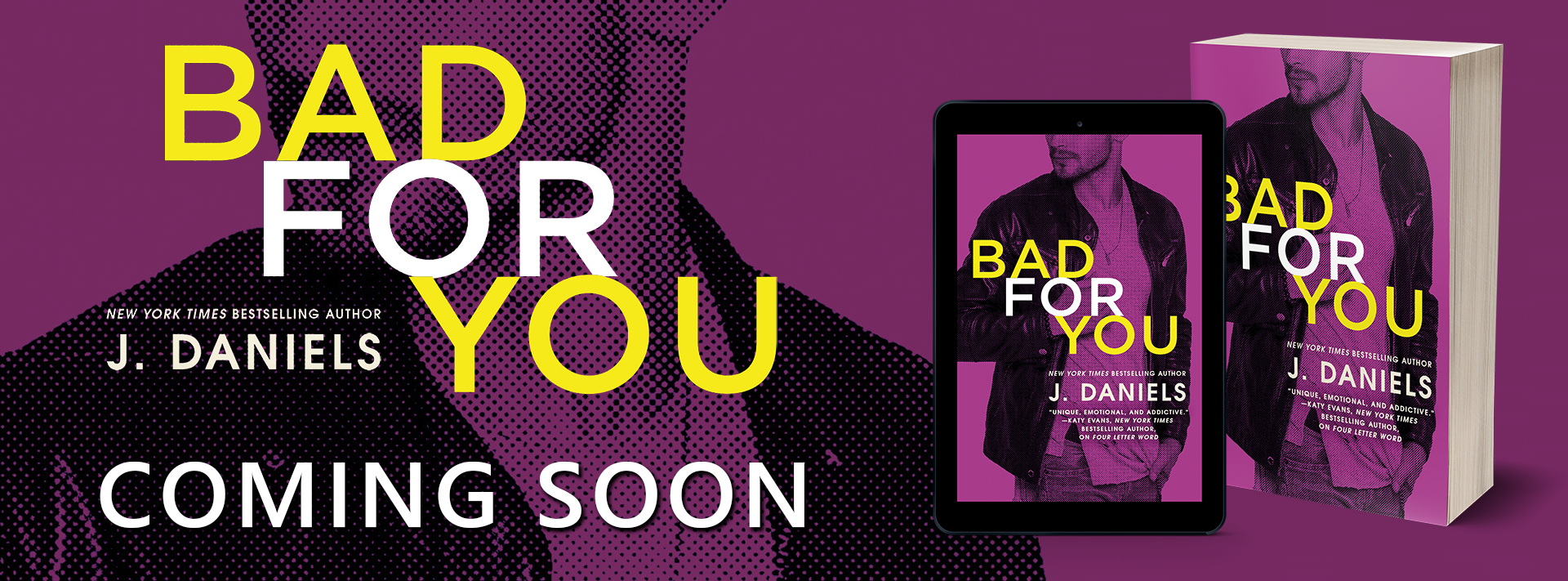 EXCERPT REVEAL: BAD FOR YOU by J. Daniels