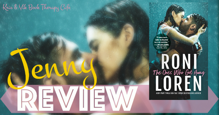 REVIEW & EXCERPT: THE ONES WHO GOT AWAY by Roni Loren