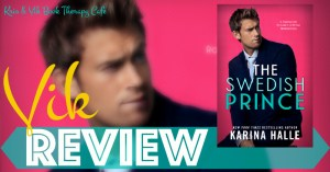 REVIEW & EXCERPT: THE SWEDISH PRINCE by Karina Halle
