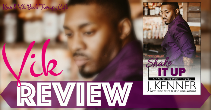 REVIEW: SHAKE IT UP by J. Kenner