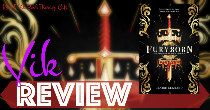 REVIEW, EXCERPT, & GIVEAWAY: FURYBORN by Claire Legrand