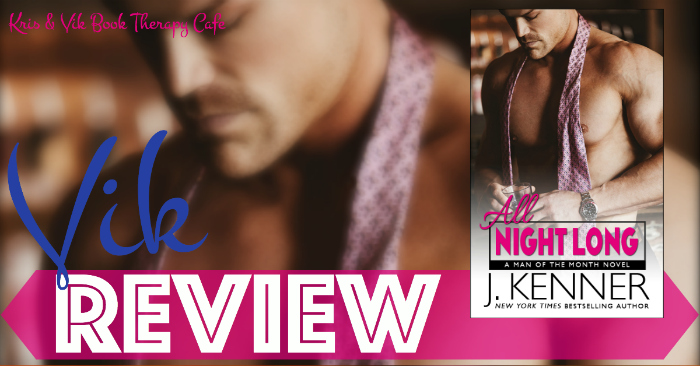 REVIEW: ALL NIGHT LONG by J. Kenner