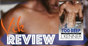 REVIEW: IN TOO DEEP by J. Kenner