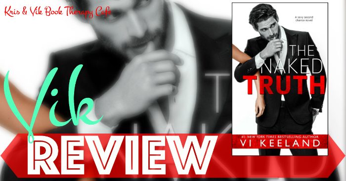 REVIEW: THE NAKED TRUTH by Vi Keeland