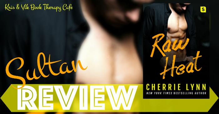 REVIEW: RAW HEAT by Cherrie Lynn