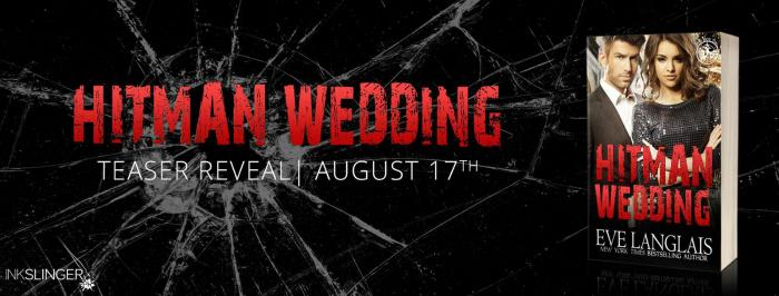TEASER: HITMAN WEDDING by Eve Langlais