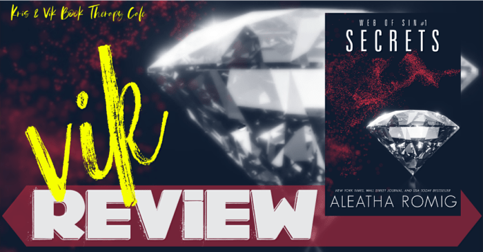 #NewRelease REVIEW: SECRETS by Aleatha Romig