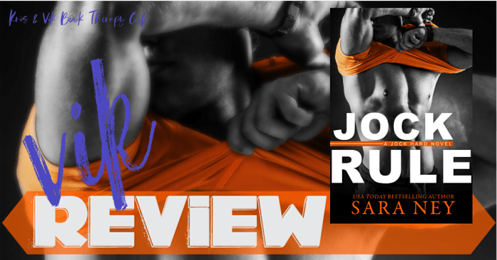 #NewRelease REVIEW: JOCK RULE by Sara Ney
