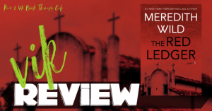 REVIEW: THE RED LEDGER: Part 1 by Meredith Wild
