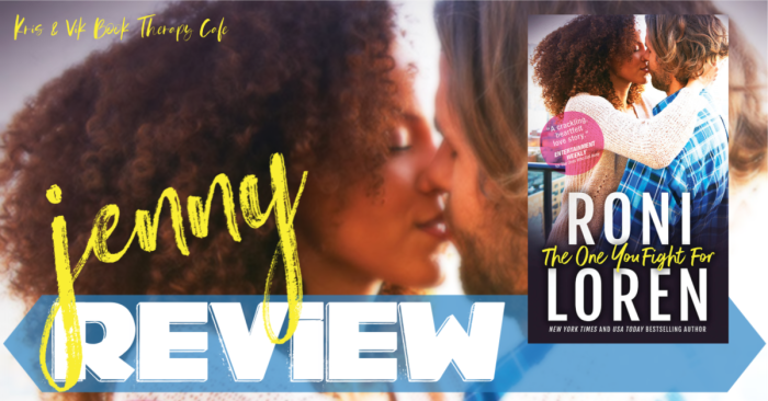 ✔ REVIEW: THE ONE YOU FIGHT FOR by Roni Loren