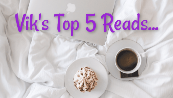 Vik's 2018 Top 5 Reads Header