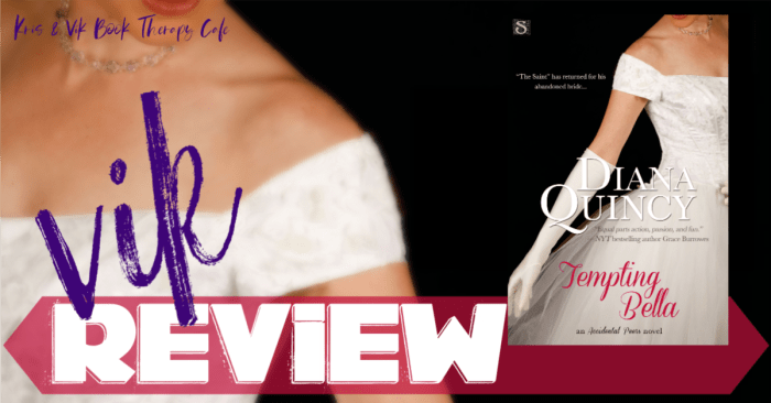 REVIEW: TEMPTING BELLA by Diana Quincy