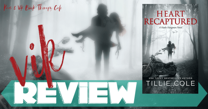 ✔ REVIEW: HEART RECAPTURED by Tillie Cole