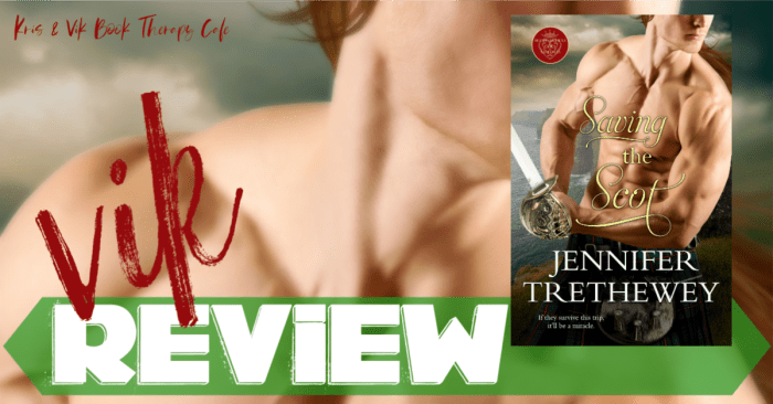REVIEW: SAVING THE SCOT by Jennifer Trethewey